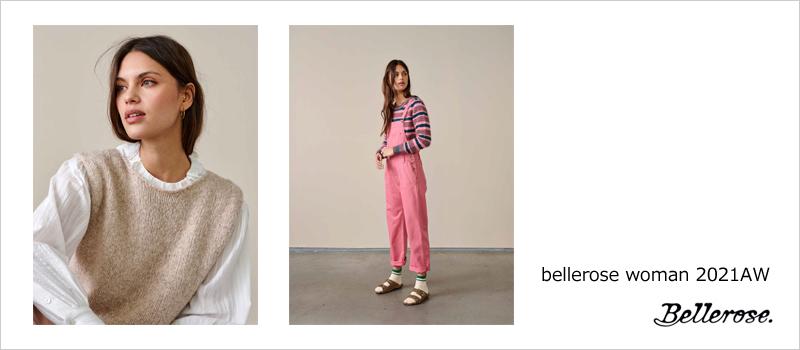 bellerose woman ベルローズウーマン 2021秋冬新作